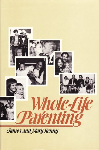 Whole-Life Parenting: James A. Kenny