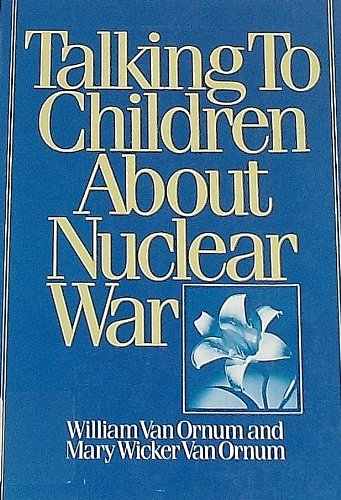 9780826402479: Talking to Children About Nuclear War