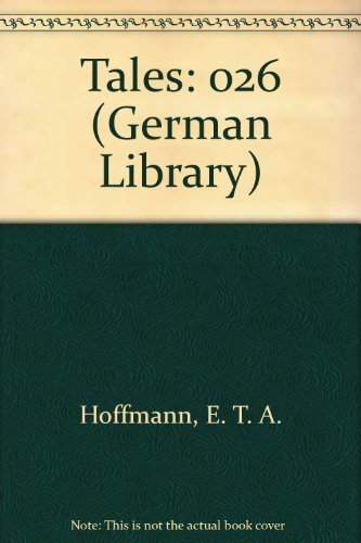 9780826402547: E.T.A. Hoffman: Tales (German Library)
