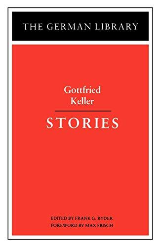 9780826402660: Stories: Gottfried Keller (German Library S.)