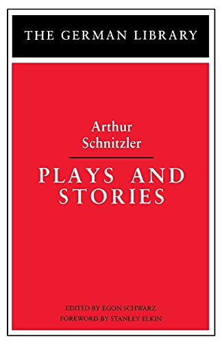9780826402714: Plays and Stories: Arthur Schnitzler (German Library)