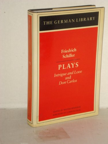 9780826402745: Plays: Intrigue and Love, and Don Carlos (German Library)