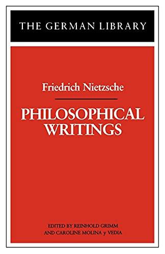 9780826402790: Philosophical Writings: Friedrich Nietzsche (German Library)