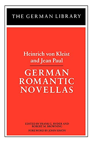 German Romantic Novellas: Von Kleist, Heinrich & Jean Paul