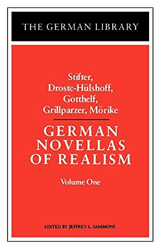 9780826403179: German Novellas of Realism: Stifter, Droste-Hulshoff, Gotthelf, Grillparzer, Morike: Volume 1 (German Library)