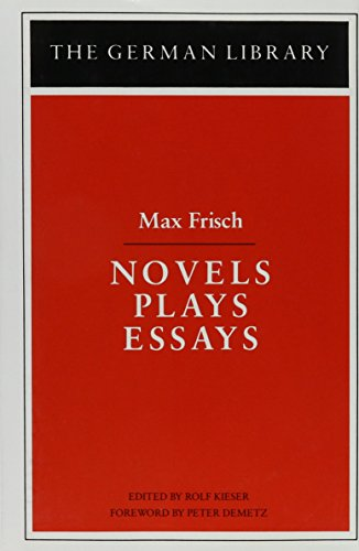 9780826403216: Novels, Plays, Essays (The German library)