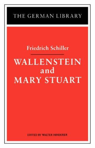 9780826403353: Wallenstein and Mary Stuart: Friedrich Schiller (German Library)