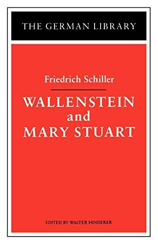 9780826403360: Wallenstein and Mary Stuart: Friedrich Schiller (German Library)