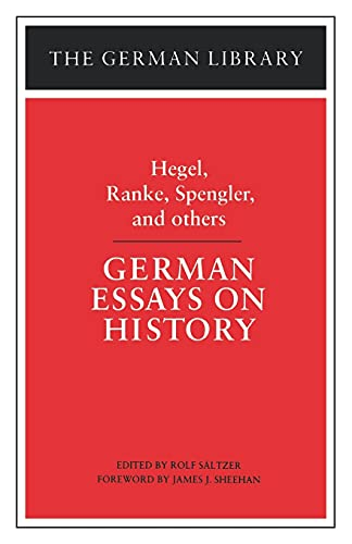 9780826403445: German Essays on History: Hegel, Ranke, Spengler, and Others (The German library)