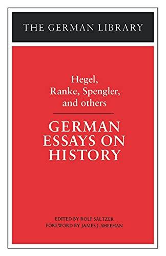 9780826403445: German Essays on History: Hegel, Ranke, Spengler, and others (German Library)