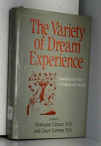 9780826403810: The Variety of Dream Experience: Expanding Our Ways of Working With Dreams
