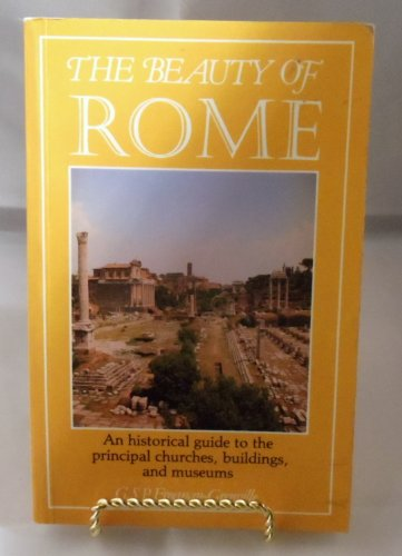 9780826403971: The Beauty of Rome: A Historical Guide to the Principal Churches, Buildings and Museums