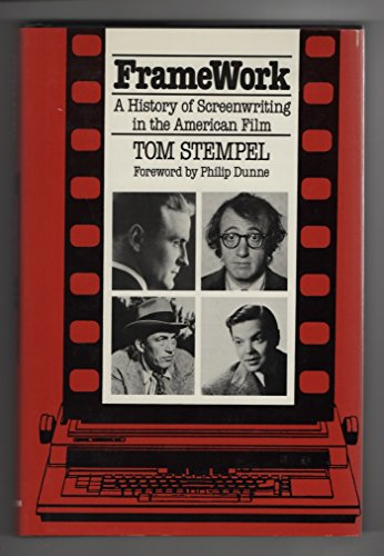 9780826404114: Framework: A History of Screenwriting in the American Film