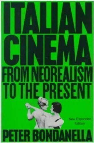 9780826404268: Italian Cinema: From Neorealism to the Present
