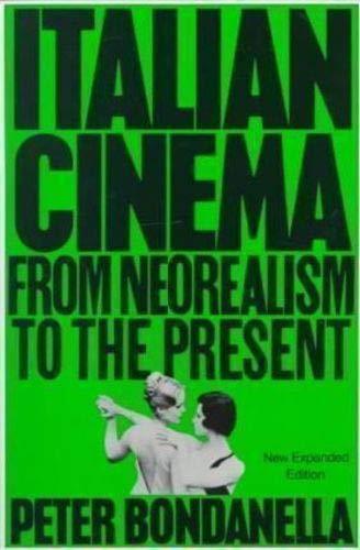 9780826404268: Italian Cinema: From Neorealism to the Present