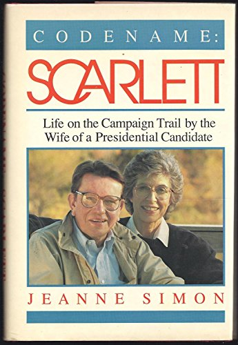 9780826404374: Codename: Scarlett : Life on the Campaign Trail by the Wife of a Presidential Candidate