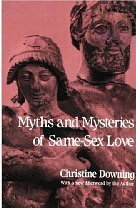 Myths And Mysteries Of Same-sex Love: Downing, Christine