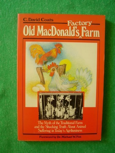 9780826404947: Old MacDonald's Factory Farm: The Myth of the Traditional Farm and the Shocking Truth About.....