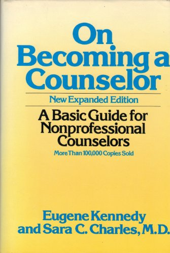 9780826405050: On Becoming a Counselor: A Basic Guide for Nonprofessional Counselors (The Continuum counseling series)