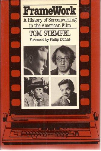 9780826405258: Framework: A History of Screenwriting in the American Film