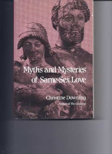 9780826405265: Myths and Mysteries of Same Sex Love