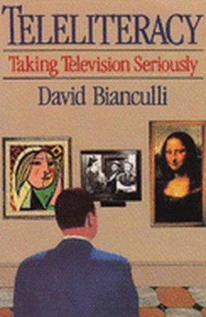 9780826405357: Teleliteracy: Taking Television Seriously