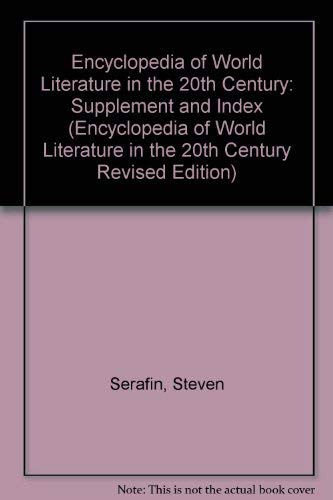 9780826405715: Encyclopedia of World Literature in the 20th Century: Supplement and Index (Encyclopedia of World Literature in the 20th Century Revised Edition)