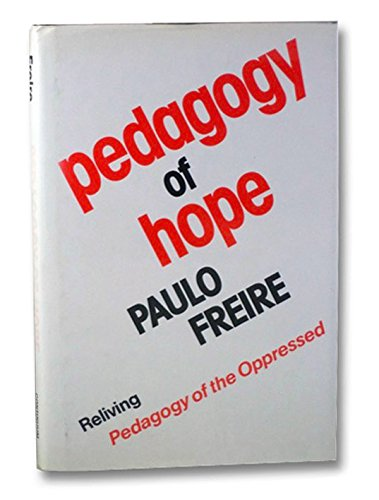 9780826405906: Pedagogy of Hope: Reliving Pedagogy of the Oppressed