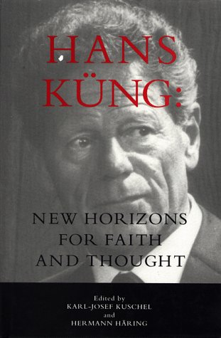 Hans Kung: New Horizons for Faith and: Haring, Hermann, Tracy,
