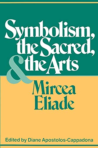 9780826406187: Symbolism, the Sacred, and the Arts