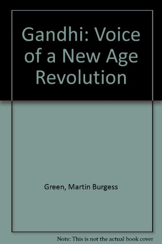 Gandhi: Voice of a New Age Revolution.: Green, Martin