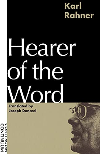 9780826406484: Hearer of the Word : Laying the Foundation for a Philosophy of Religion