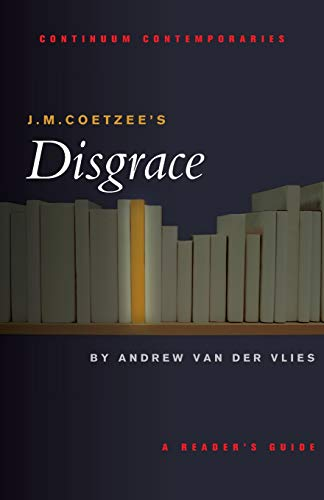 9780826406613: J.M. Coetzee's Disgrace