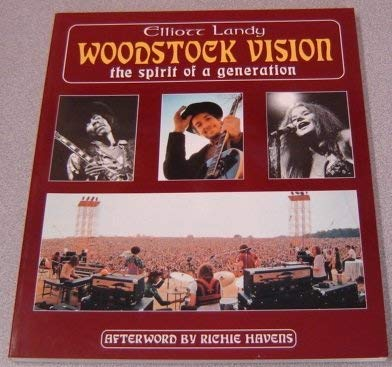 9780826406637: Woodstock Vision: The Spirit of a Generation