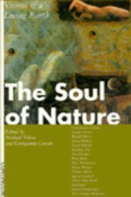 The Soul of Nature : Visions of a Living Earth