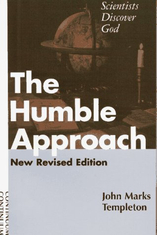 9780826406927: The Humble Approach: Scientists Discover God