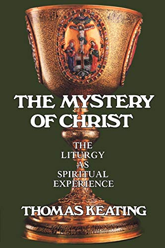 9780826406972: The Mystery of Christ: The Liturgy as Spiritual Experience