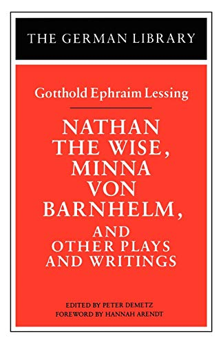 9780826407078: Nathan the Wise, Minna von Barnhelm, and Other Plays and Writings: Gotthold Ephraim Lessing (German Library)