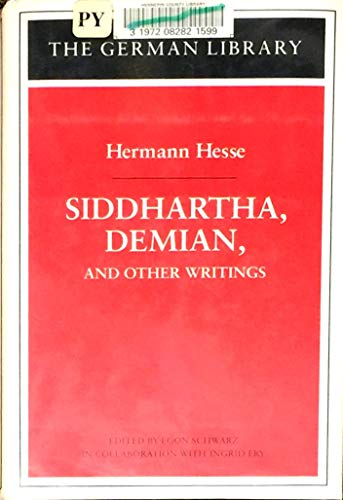 "9780826407146: ""Siddhartha"", ""Demian"" and Other Writings: #71 (The German library)"
