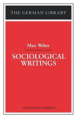 9780826407191: Sociological Writings: Max Weber (German Library)