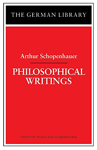 9780826407290: Philosophical Writings: Arthur Schopenhauer (German Library)