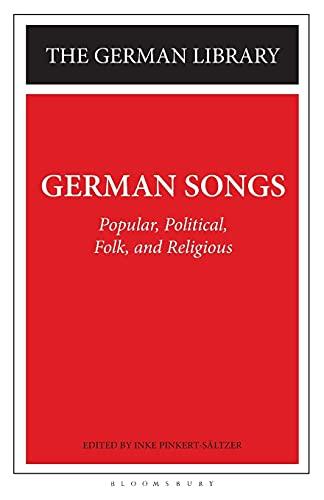 German Songs: Popular, Political, Folk, and Religious: Inke Pinkert-Saltzer