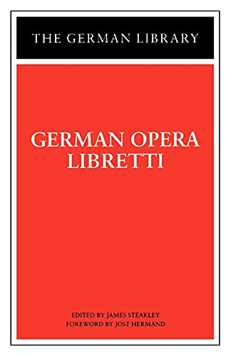 9780826407399: 052: German Opera Libretti (German Library)