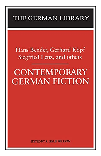 9780826407412: Contemporary German Fiction: Hans Bender, Gerhard Köpf, Siegfried Lenz, and others (German Library)