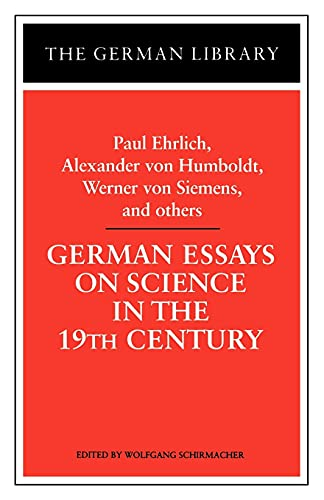 German Essays on Science in the 19th: Wolfgang Schirmacher