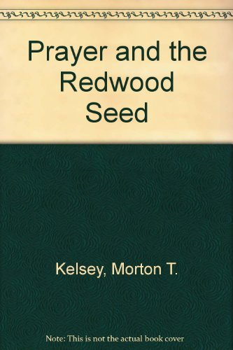 9780826407573: Prayer and the Redwood Seed
