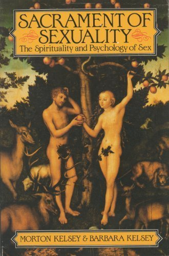 9780826407603: Sacrament of Sexuality: The Spirituality and Psychology of Sex