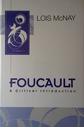 9780826407788: Foucault: A Critical Introduction