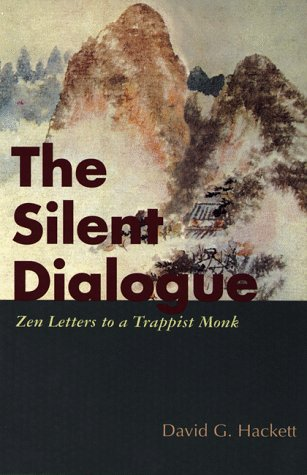9780826407801: The Silent Dialogue: Zen Letters to a Trappist Monk