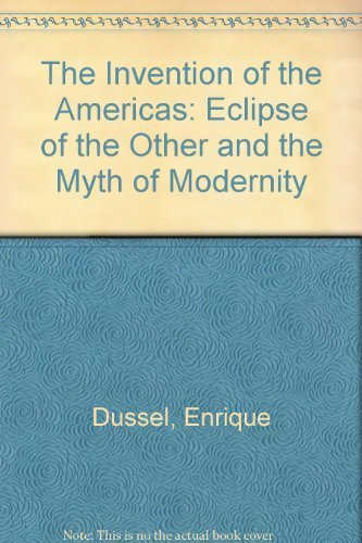 9780826407962: The Invention of the Americas: Eclipse of